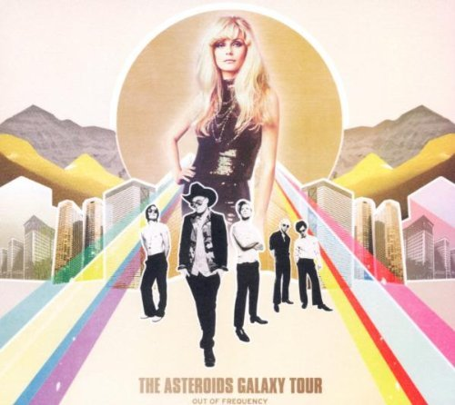 OUT OF FREQUENCY By The Asteroids Galaxy Tour (2012-03-05) (The Asteroids Galaxy Tour Out Of Frequency)