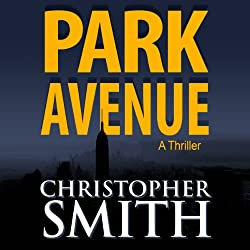 Park Avenue: Book Six in the Fifth Avenue Series (Volume 6)