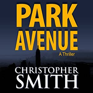 Park Avenue: Book Six in the Fifth Avenue Series (Volume 6) Audiobook