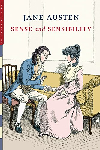 Sense and Sensibility (Illustrated by Charles E. Brock) (Top Five Classics Book 25)