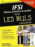 Image de IFSI : Thèmes sanitaires et sociaux pour les Nuls Concours