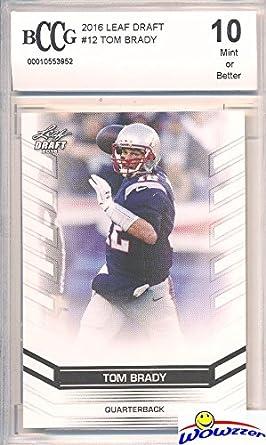 89acb7178966 Tom Brady 2016 Leaf EXCLUSIVE DRAFT Card Graded HIGH BECKETT 10 MINT New  England Patriots!