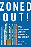 img - for Zoned Out! Race, Displacement, and City Planning in New York City book / textbook / text book