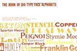 Book of One Hundred Type Face Alphabets, Jacob I. Biegeleisen, 0911380035