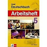 Das Auer-Deutschbuch. Ein integriertes Sprach- und Lesebuch. Ausgabe für Bayern / Das Auer Deutschbuch: Arbeitsheft 5