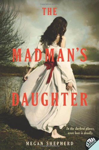 Book cover for The Madman's Daughter