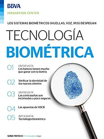 Ebook: Tecnología biométrica (Fintech Series by Innovation Edge) eBook: BBVA Innovation Center, Innovation Center, BBVA: Amazon.es: Tienda Kindle