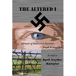 books about the holocaust, holocaust survivor, the altered i memoir of a holociast survivor