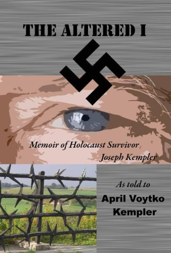 The Altered I Memoir Of Joseph Kempler Holocaust Survivor pdf epub download ebook