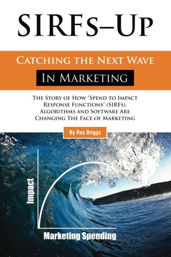 SIRFs Up - Catching the Next Wave in Marketing: The Story of How