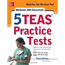 McGraw-Hill Education 5 TEAS Practice Tests, Third Edition (Mcgraw Hill's 5 Teas Practice Tests)