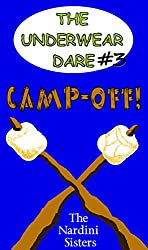 Camp-Off!: Geeks vs. Snobs! (The Underwear Dare Book 3)