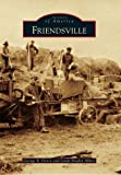 Friendsville, George B. Henry and Linda Braden Albert, 0738582387