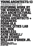 Young Architects 13, Architectural League of New York Staff, 1616890576