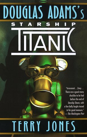 Douglas Adams's Starship Titanic cover