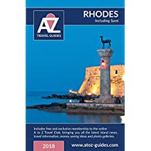 A to Z Guide to Rhodes 2018, Including Symi: Plus Free Travel Club Membership