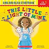 This Little Light of Mine (Sing and Read Storybook with Audio CD)