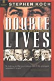 Double Lives, Stephen Koch, 1929631200