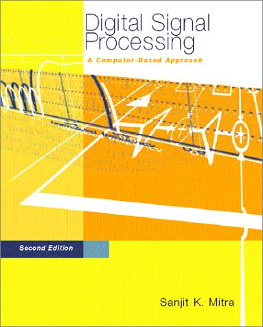 Download Digital Signal Processing : A Computer-Based Approach pdf