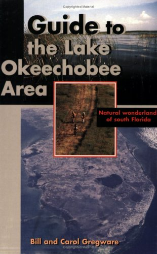 Guide to the Lake Okeechobee Area