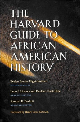 Books : The Harvard Guide to African-American History: Foreword by Henry Louis Gates, Jr. (Harvard University Press Reference Library)