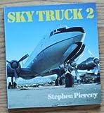 Sky Truck, Piercey, Stephen, 0850457041