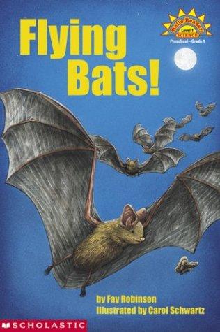 Flying Bats (Hello Reader: Science, Level 1)