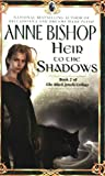 Heir to the Shadows, Anne Bishop, 0451456726