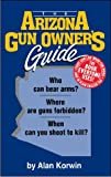 The Arizona Gun Owner's Guide, Korwin, Alan, 1889632023