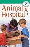 Animal Hospital (Turtleback School & Library Binding Edition) (DK Readers: Level 2 (Prebound))