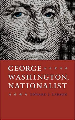 Book George Washington, Nationalist (Gay Hart Gaines Distinguished Lectures)