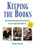 img - for Keeping the Books: Basic Recordkeeping and Accounting for the Successful Small Business book / textbook / text book