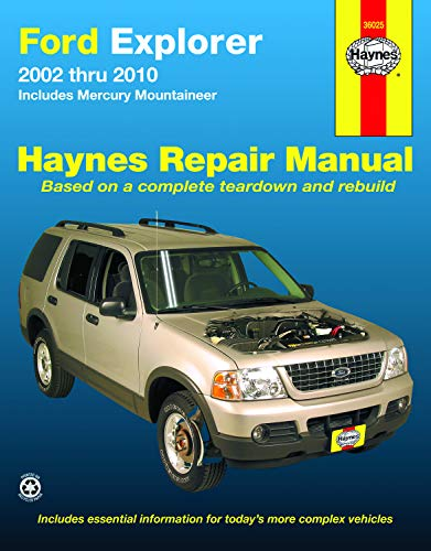 Ford Explorer & Mercury Mountaineer (02-10) Haynes Repair Manual (Does not include information specific to Sport Trac models. Includes vehicle coverage apart from the specific exclusion noted)