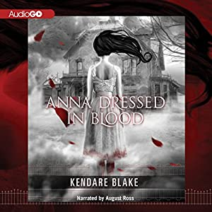 Anna Dressed in Blood Audiobook