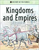 Kingdoms and Empires, Vincent Douglas and School Specialty Publishing Staff, 1577689518