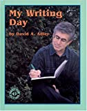 My Writing Day, David A. Adler, 1572743263
