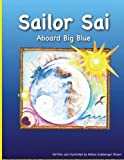 Sailor Sai Aboard Big Blue