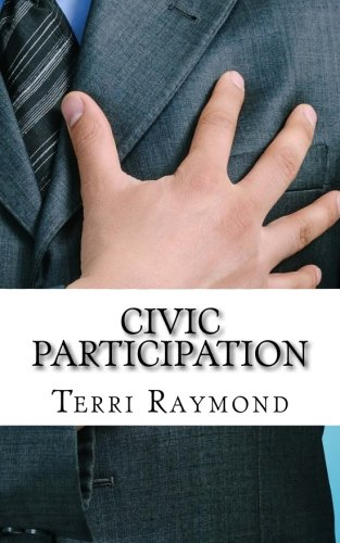 Civic Participation: (Seventh Grade Social Science Lesson, Activities, Discussion Questions and Quizzes)