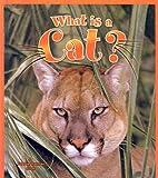 What Is a Cat?, Bobbie Kalman, 0613529316