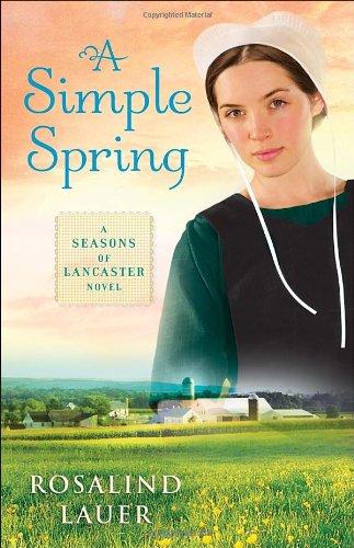 A Simple Spring: A Seasons of Lancaster Novel