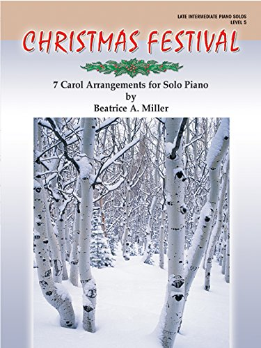 Christmas Festival, Level 5: 7 Carol Arrangements for Solo Piano ()
