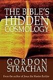 Bibles Hidden Cosmology