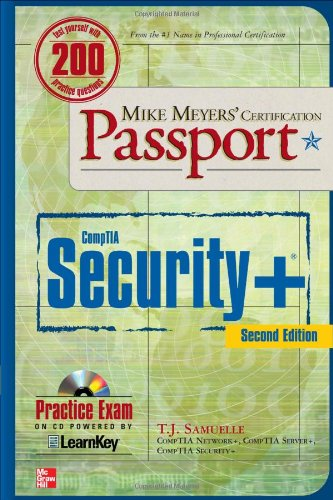 Mike Meyers' CompTIA Security+ Certification Passport, Second Edition (Mike Meyers' Certification Passport)