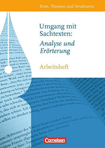 texte-themen-und-strukturen-arbeitshefte-abiturvorbereitung-themenhefte-umgang-mit-sachtexten-analyse-und-errterung-arbeitsheft-mit-eingelegtem-lsungsheft