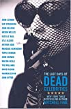 The Last Days of Dead Celebrities, Mitchell Fink, 1401351980