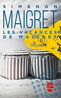 Les Vacances de Maigret par Simenon