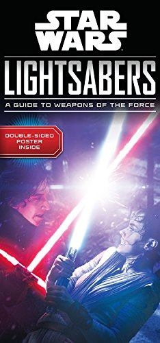 Star Wars Weapon (Star Wars Lightsabers: A Guide to Weapons of the Force)