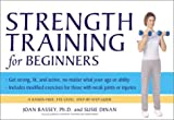 Strength Training for Beginners, Susie Dinan and Joan Bassey, 0060568186