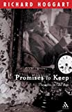 Promises to Keep : Thoughts in Old Age, Hoggart, Richard and Hoggart, 0826487149