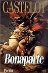 Bonaparte 01  par Castelot